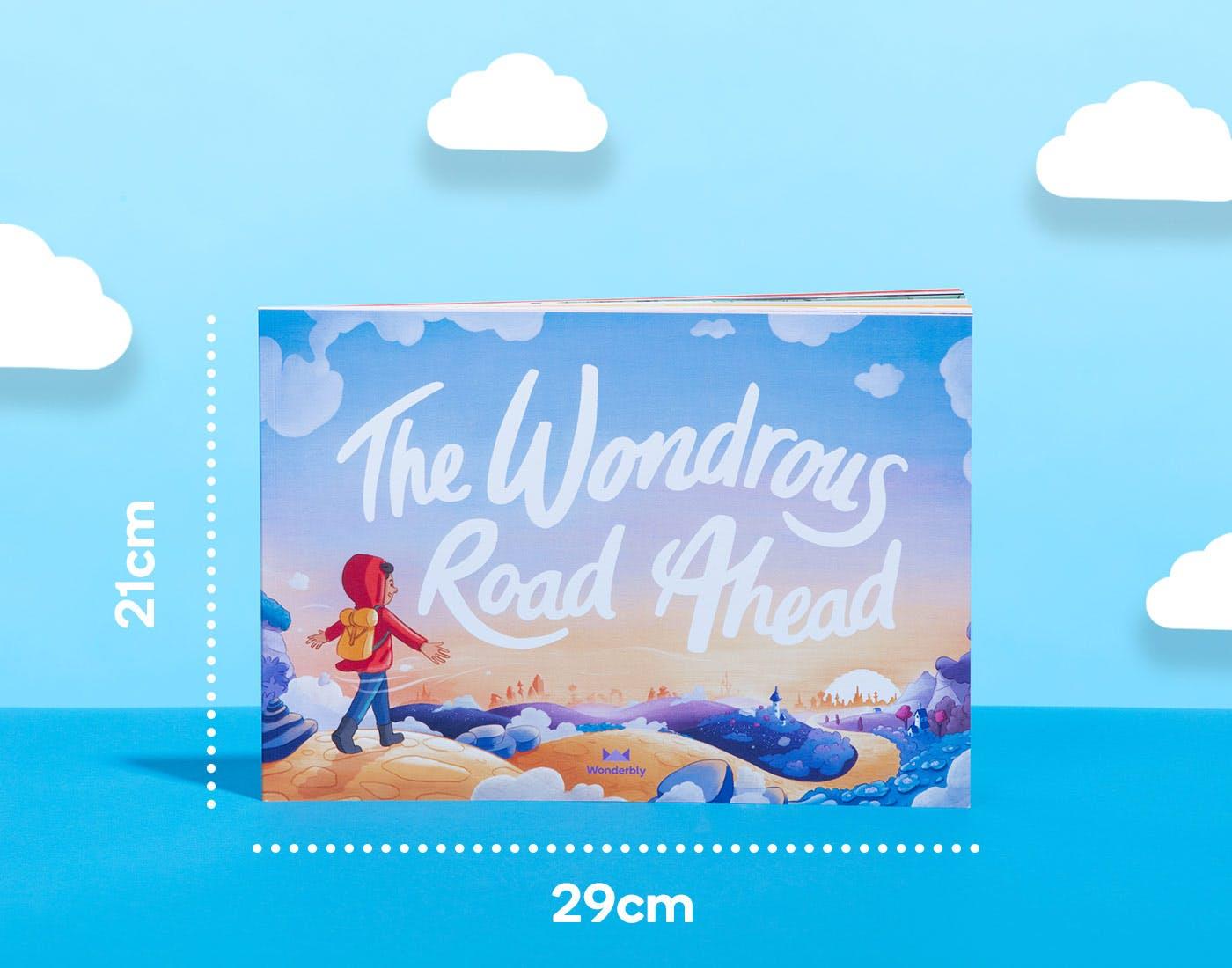 The Wondrous Road Ahead, book size 21cm x 29cm